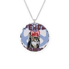 PEACE LOVE and MALAMUTES B3 Necklace