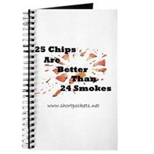 25 Chips Are Better Than 24 Smokes Journal