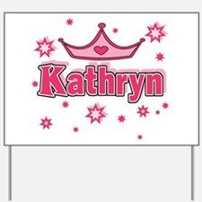 Funny Kathryn Yard Sign