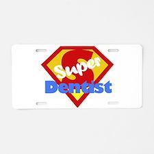 Super Dentist DDS Aluminum License Plate