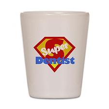 Super Dentist DDS Shot Glass