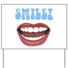Healthy Smile Yard Sign