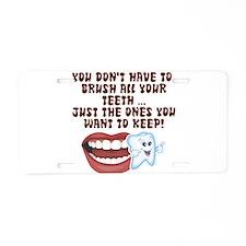 Brush Your Teeth! Dental Aluminum License Plate