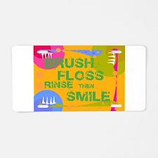 Brush Floss Rinse Smile Aluminum License Plate