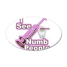 I See NUMB People! 22x14 Oval Wall Peel