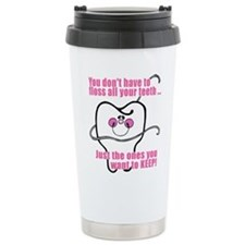 Keep Flossing! Dentist Travel Mug