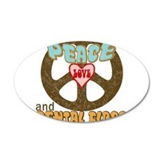 Peace Love and Dental Floss 22x14 Oval Wall Peel