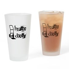 Hello Dolly Drinking Glass