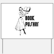 Book Pusher Yard Sign