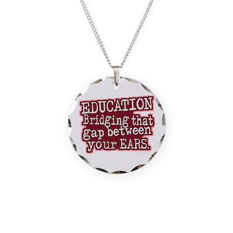 Education, Bridging That GAP Necklace Circle Charm