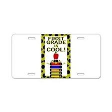 FIRST GRADE IS COOL! Aluminum License Plate