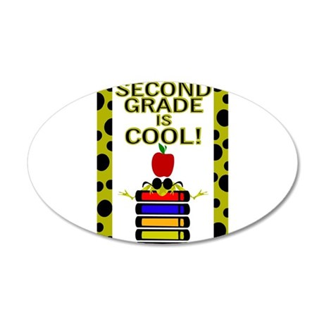 SECOND GRADE IS COOL! 38.5 x 24.5 Oval Wall Peel