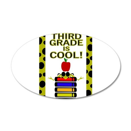 THIRD GRADE IS COOL 22x14 Oval Wall Peel