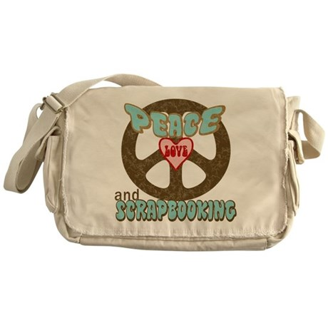 Peace Love and Scrapbooking Messenger Bag