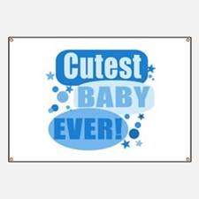 Cutest Baby EVER! Banner