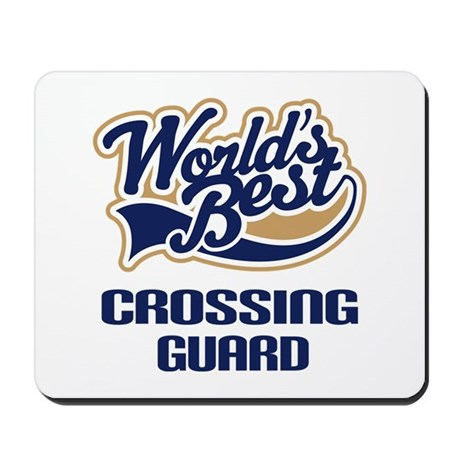 Crossing Guard Gift Mousepad