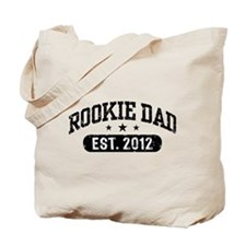 Rookie Dad 2012 Tote Bag