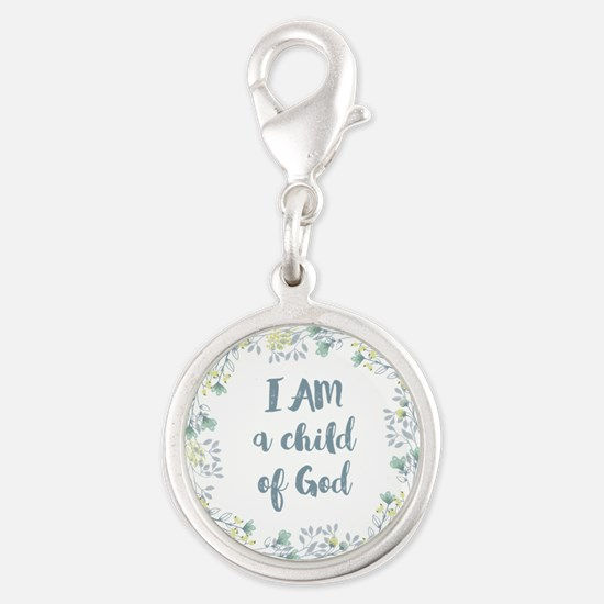 I AM a child of God Charms