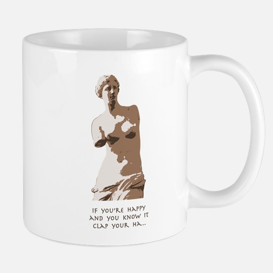 If You're Happy, Venus Mug