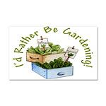 I'd Rather Be Gardening Car Magnet 20 x 12