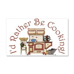 I'd Rather Be Cooking! Car Magnet 20 x 12