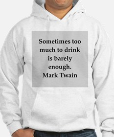 Mark Twain quote Jumper Hoody