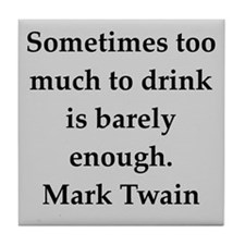 Mark Twain quote Tile Coaster