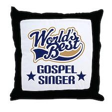 Gospel Singer Gift Throw Pillow