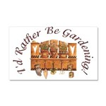 I'd Rather Be Gardening Car Magnet 20 x 12