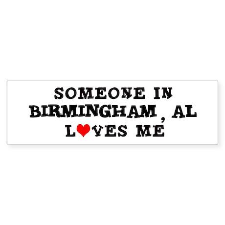 Someone in Birmingham Bumper Sticker