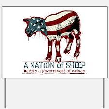 A Nation of Sheep Yard Sign