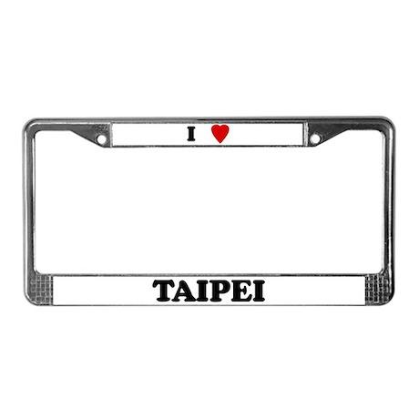 I Love Taipei License Plate Frame