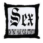 Sex Now Throw Pillow