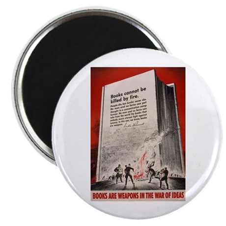 """""""Books cannot be killed by fi 2.25"""" Magnet (100 pa"""