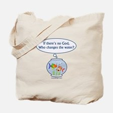 Is There a God? Tote Bag
