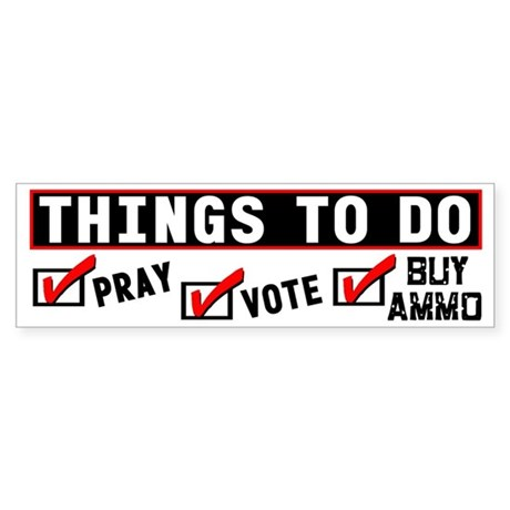 """""""Things To Do"""" Bumper Sticker"""
