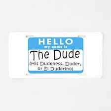 BL: Hello Aluminum License Plate