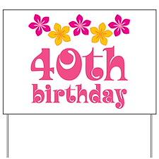 40th Birthday Hawaiian Yard Sign