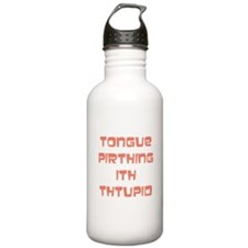 Tongue Pirthing Water Bottle