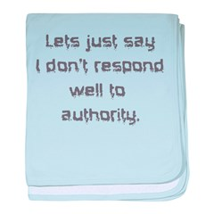 Don't Respond Well baby blanket