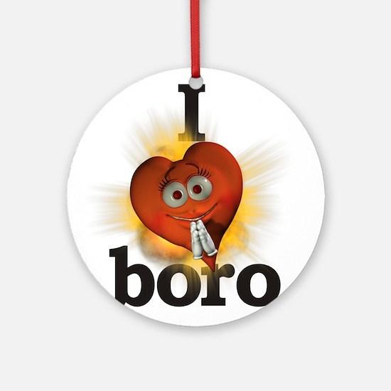 I heart / love boro Ornament (Round)