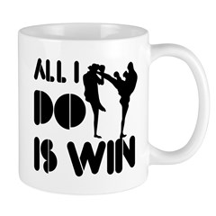 All I do is Win Kickboxing Mug