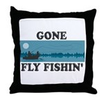 Gone Fly Fishin' Throw Pillow