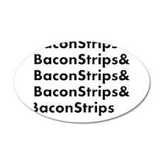 Bacon Strips 22x14 Oval Wall Peel