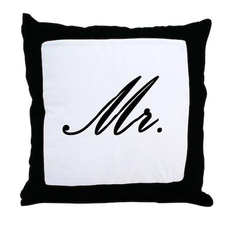 """Mr."" Throw Pillow"