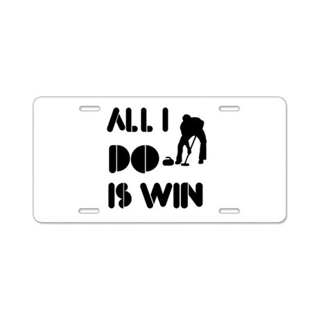 All I do is Win Curling Aluminum License Plate