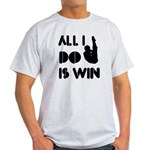 All I do is Win Diving Light T-Shirt