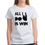 All I do is Win Diving Women's T-Shirt