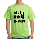 All I do is Win Diving Green T-Shirt