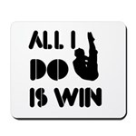All I do is Win Diving Mousepad